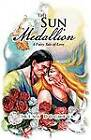 The Sun Medallion: A Fairy Tale of Love by Irena Docheva (Paperback / softback, 2012)