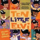 Ten Little Elvi by Laura J. Henson, Duffy Grooms (Hardback, 2004)