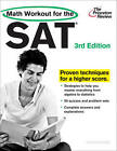 The Princeton Reivew Math Workout for the SAT by Princeton Review (Paperback / softback, 2011)