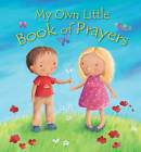My Own Little Book of Prayers by Christina Goodings (Hardback, 2013)