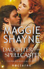 Daughter of the Spellcaster by Maggie Shayne (Paperback, 2013)