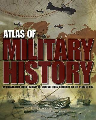 """AS NEW"" Atlas of Military History (Military Atlas), NA, Book"