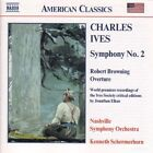 Charles Ives - Ives: Symphony No. 2; Robert Browning Overture (2000)