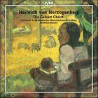 Heinrich von Herzogenberg - : Die Geburt Christi (2006)