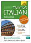 Keep Talking Italian Audio Course - Ten Days to Confidence: (Audio Pack) Advanced Beginner's Guide to Speaking and Understanding with Confidence by Maria Guarnieri, Federica Sturani (CD-Audio, 2013)
