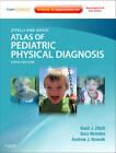 Zitelli and Davis' Atlas of Pediatric Physical Diagnosis by Sara C. McIntire, Basil J. Zitelli, Andrew J. Nowalk (Mixed media product, 2012)