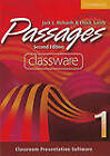 Passages Level 1 Classware: An Upper-level Multi-skills Course: Student's Book 1 by Jack C. Richards, Chuck Sandy (CD-ROM, 2010)