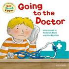 Oxford Reading Tree: Read with Biff, Chip & Kipper First Experience Going to the Doctor by Ms Annemarie Young, Roderick Hunt (Paperback, 2012)