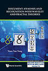 Document Analysis and Recognition with Wavelet and Fractal Theories by Yuan Yan Tang (Hardback, 2012)