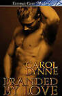 Branded by Love by Carol Lynne (Paperback / softback, 2010)