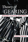 Theory of Gearing: Kinematics, Geometry, and Synthesis by Stephen P. Radzevich (Hardback, 2012)