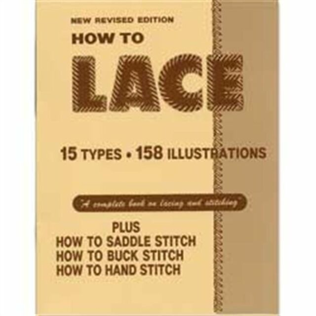 Complete How to Lace Book 15 Methods 6004-00 by Tandy Leather