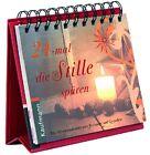 24-mal die Stille spüren von Katia Simon (2010, Taschenbuch)