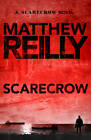 Scarecrow by Matthew Reilly (Paperback, 2012)