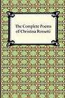 The Complete Poems of Christina Rossetti by Christina Georgina Rossetti (Paperback / softback, 2010)