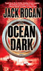 The Ocean Dark by Christopher Golden, Jack Rogan (Paperback / softback, 2010)