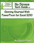 Getting Started with Powerpivot for Excel 2010 by Indera Murphy (Paperback / softback, 2011)