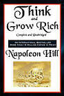 Think and Grow Rich Complete and Unabridged by Napoleon Hill (Paperback / softback, 2011)