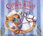 Cindy Ellen: A Wild Western Cinderella by Susan Lowell (Hardback, 2000)
