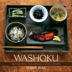 Washoku: Recipes from the Japanese Home Kitchen by Elizabeth Andoh (Hardback, 2005)