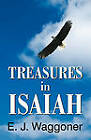 Treasures in Isaiah by Ellet Jones Waggoner, E J Waggoner (Paperback / softback, 2003)