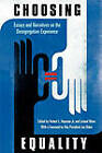 Choosing Equality: Essays and Narratives on the Desegregation Experience by Pennsylvania State University Press (Paperback, 2009)