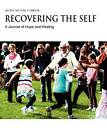 Recovering The Self: A Journal of Hope and Healing (Vol. IV, No. 3) -- Aging and the Elderly by Trisha Faye (Paperback, 2012)