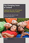The Changing Faces of Ireland: Exploring the Lives of Immigrant and Ethnic Minority Children by Sense Publishers (Paperback / softback, 2011)