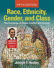 Race, Ethnicity, Gender, and Class: The Sociology of Group Conflict and Change, 2010/2011 Update by SAGE Publications Inc (Paperback, 2010)