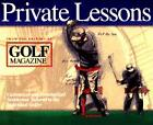 Private Lessons: Customized and Personalized Instruction Tailored to the Individual Golfer von Golf Magazine (1998, Gebunden)