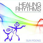 Healing Rhythms: Music for Dynamic Meditation and Vibrational Healing by Sun Poong (CD-Audio, 2012)