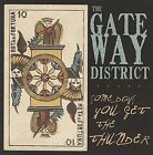 Gateway District - Some Days You Get the Thunder (2009)