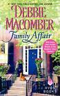 Family Affair by Debbie Macomber (Paperback, 2011)