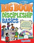 Big Book of Discipleship Basics: Grades 3-6 by Gospel Light (Mixed media product)