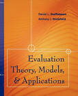 Evaluation Theory, Models, and Applications by Anthony J. Shinkfield, Daniel L. Stufflebeam (Paperback, 2007)