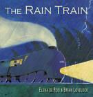 The Rain Train by Elena de Roo (Board book, 2012)