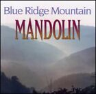 Blue Ridge Mountain Mandolin by Various Artists (CD, Feb-2005, Pinecastle)