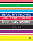 Reflective Teaching and Learning in the Secondary School by SAGE Publications Ltd (Paperback, 2012)
