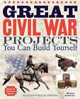Great Civil War Projects: You Can Build Yourself by Maxine K. Anderson (Hardback, 2012)