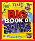 Time for Kids Big Book of Science Experiments: A Step-by-step Guide by Time Magazine (Hardback, 2011)