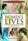 Women's Lives: Researching Women's Social History 1800-1939 by Jennifer Newby (Paperback, 2011)