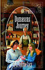Damascus Journey by Al Lacy, Mark Hitchcock, JoAnna Lacy (Paperback, 2006)