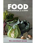 Food: The Essential A-Z Guide by Murdoch Books Test Kitchen (Hardback, 2011)