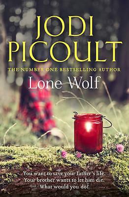 Picoult, Jodi  Lone Wolf by Picoult, Jodi ( Author ) ON Feb-28-2012, Hardback  B