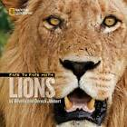 Face to Face with Lions by Dereck Joubert (Hardback, 2008)