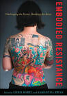 Embodied Resistance: Challenging the Norms, Breaking the Rules by Vanderbilt University Press (Paperback, 2011)