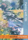 Art Handbooks: Painting with Oils by Noel Gregory (Paperback, 2012)
