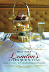 London's Afternoon Teas by Susan Cohen (Hardback, 2012)