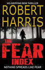The Fear Index by Robert Harris (Paperback, 2012)