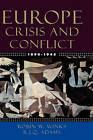 Europe 1890-1945: Crisis and Conflict by Robin W. Winks, R. J. Q. Adams (Hardback, 2003)